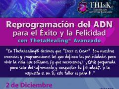 2 de Diciembre | Reprogramación del ADN para el Éxito y la Felicidad con ThetaHealing® Avanzado
